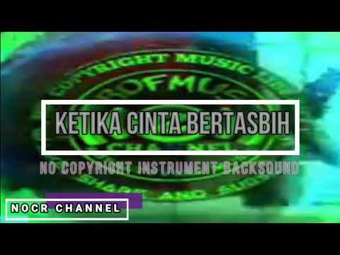 backsound-instrumen--ketika-cinta-bertasbih---[no-copyright]