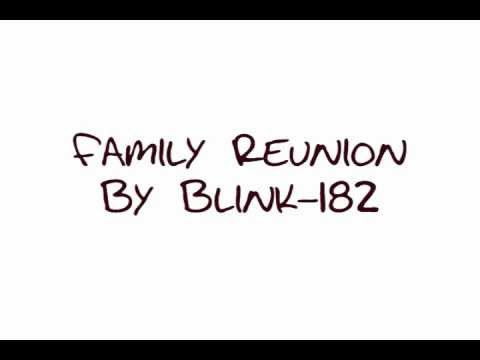 Family Reunion - Blink-182 (Lyrics)
