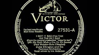 1941 HITS ARCHIVE: I Got It Bad (And That Ain't Good) - Duke Ellington (Ivie Anderson, vocal)