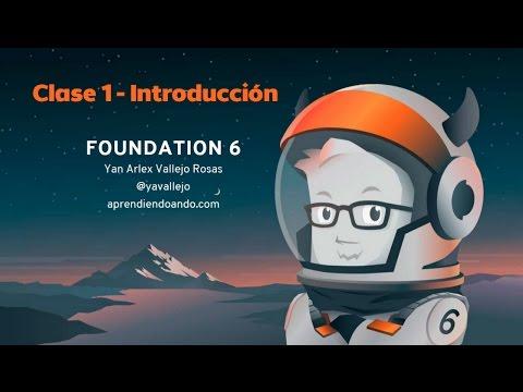 Foundation 6 - Clase 1 - Introducción