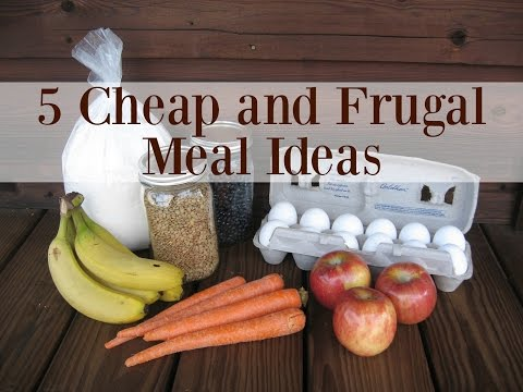 5 Cheap and Frugal Meal Ideas