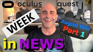 Oculus Quest News August 20th -  Hype, Sales Report And New Games In Store