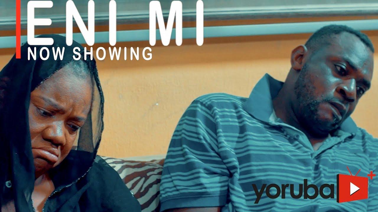 Download Eni Mi Latest Yoruba Movie 2021 Drama Starring Odunlade Adekola | Opeyemi Aiyeola | Jamiu Azeez