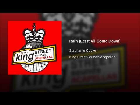 Rain (Let It All Come Down)