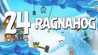 Angry Birds Seasons Ragnahog Level 1-24 Walkthrough 3 Star