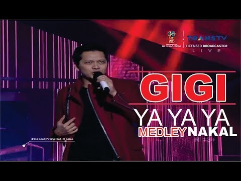 GIGI - YA YA YA Medley  NAKAL @ Live Konser Indihome 2018