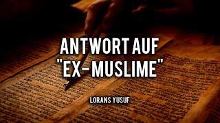 """Eine ANTWORT auf die VERLOGENEN """"EX-MUSLIME"""""""