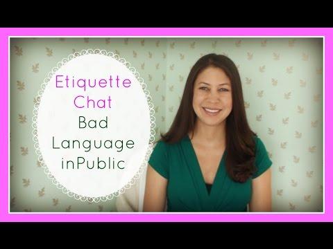 Etiquette Chat Bad Language in Public