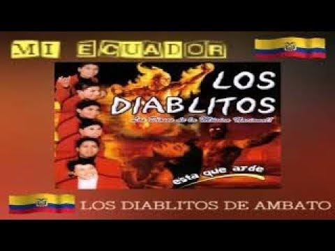 MIX BAILABLE 2018 -LOS DIABLITOS DE AMBATO- Los dioses de La Musica Nacional Ecuador-Dj Manuel Buri