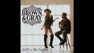 Brown & Gray - Good Night (Official Audio)