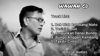 Kumpulan Mp3 Album Pop Minang WAWAN CD (Part 1)