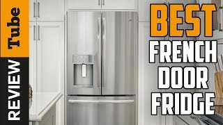 ✅refrigerator: Best French Door Refrigerator 2019 (buying Guide)