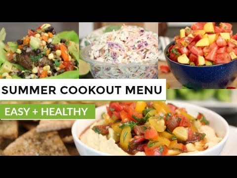 SUMMER COOK OUT MENU | 7 Easy + Healthy Recipes