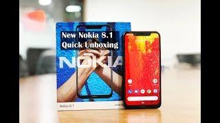 Nokia 8.1 Quick UnBoxing (What