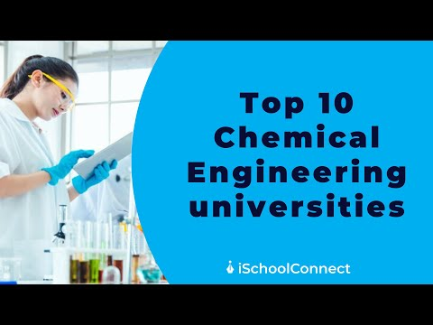 Top 10 Chemical Engineering Universities In USA