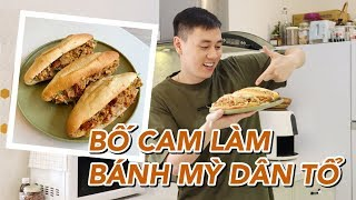 """Bố Cam làm bánh mỳ """" dân tổ """" Vlog 121"""