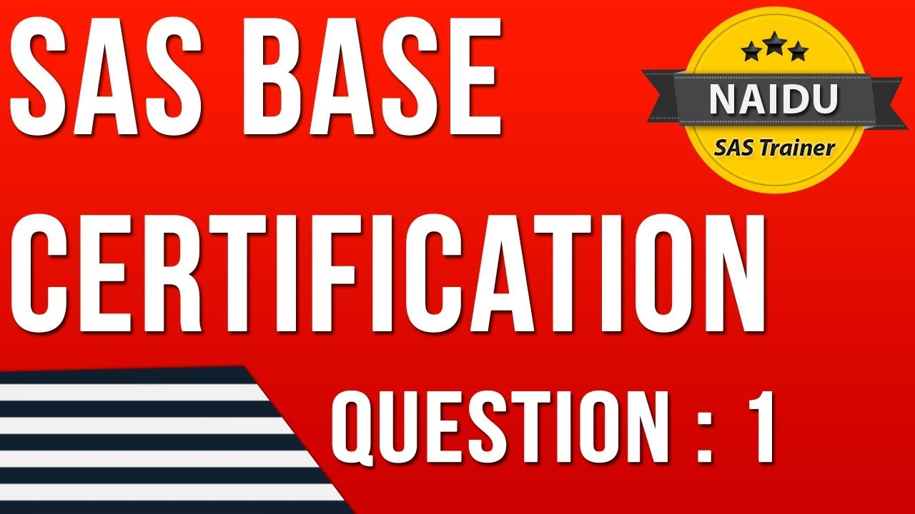 Base Sas Certification Question 1 Youtube