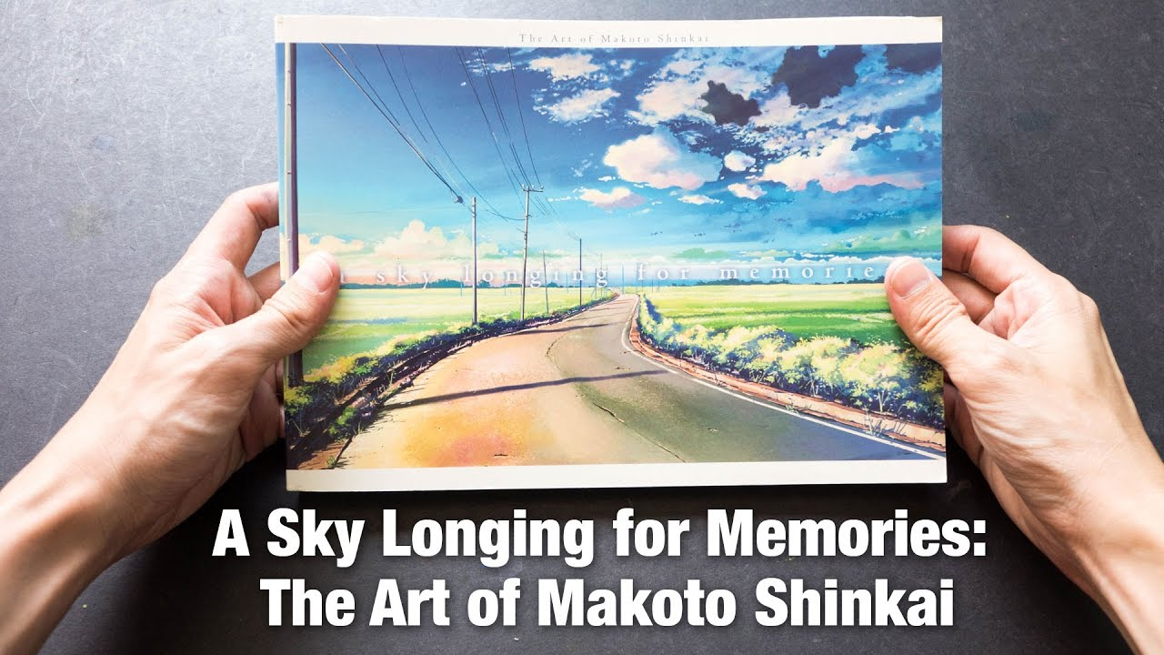 Book Review A Sky Longing For Memories The Art Of Makoto Shinkai English Edition