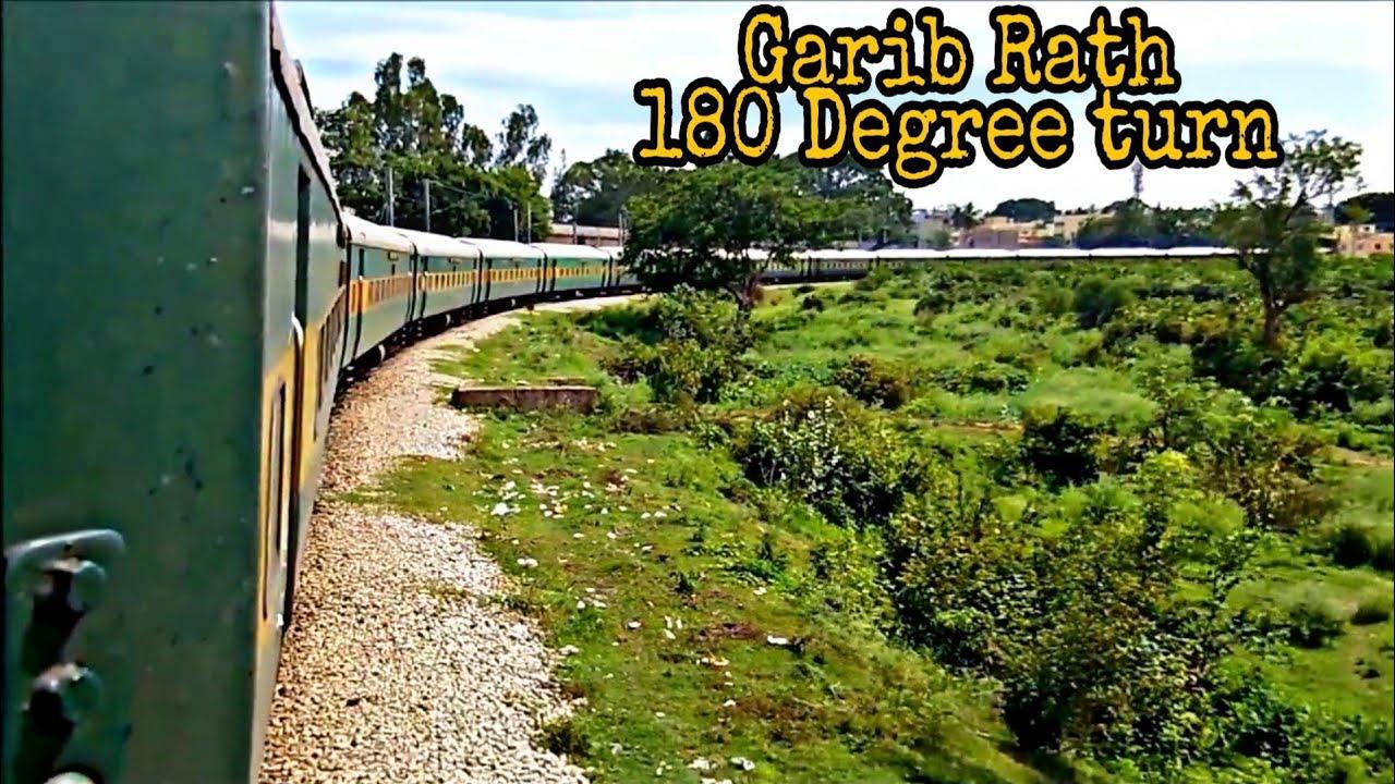Garib Rath express | 180 Degree Turn | Indian Railways