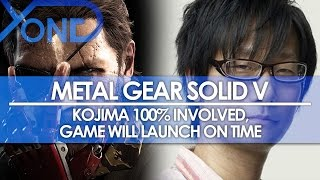 Metal Gear Solid V - Kojima 100% Involved in Phantom Pain, Game Will Launch On Time