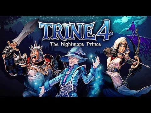 Trine 4 The Nightmare Prince - Gameplay Chapter 1&2 |
