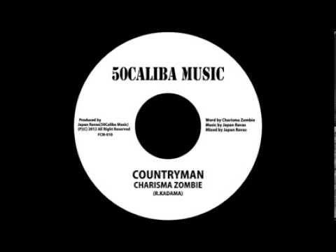 CHARISMA ZOMBIE / COUNTRYMAN [COUNTRYMAN RIDDIM]