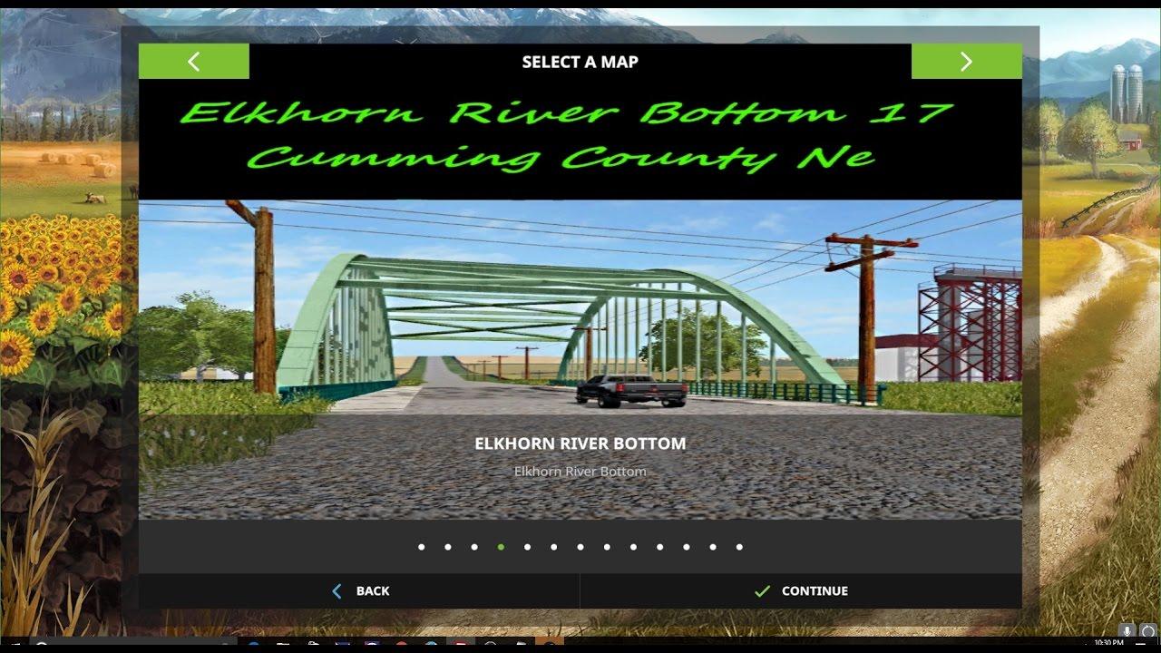 Farming Simulator 17 Map First Impression Elkhorn River Bottom by Farmer  Klein