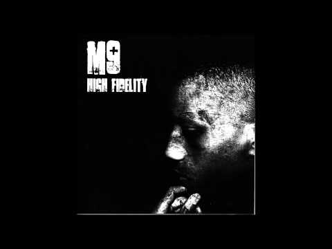M9-  High Fidelity (Mixtape 2007 Full)