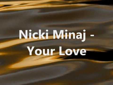 Nicki Minaj   Your Love Lyrics & Download