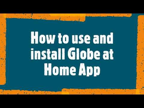 How to use and install GLOBE at HOME App