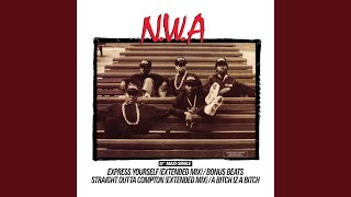 Straight Outta Compton (Extended Mix)