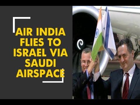 Air India creates history: Flying to Israel Via Saudi airspace