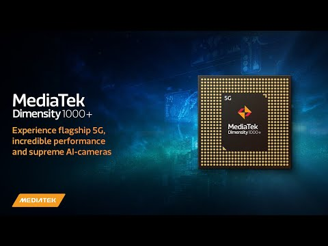 MediaTek Dimensity 1000+: Experience flagship 5G, incredible performance and supreme AI-cameras