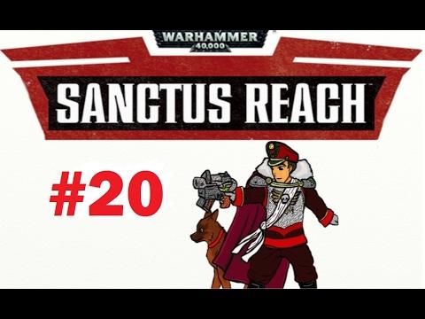 Goff Town Massacre! | Warhammer 40,000: Sanctus Reach Campaign #20 |