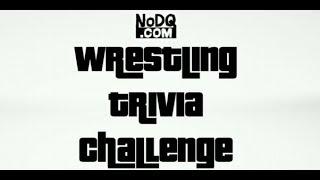 Wrestling Trivia Challenge Episode #5