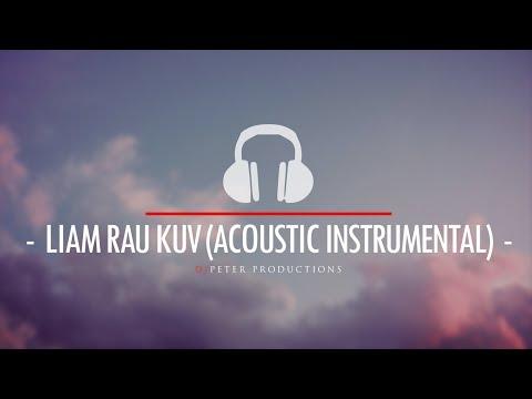 Zong Pha Xiong  - Liam Rau Kuv (DJPeter Acoustic Mix)