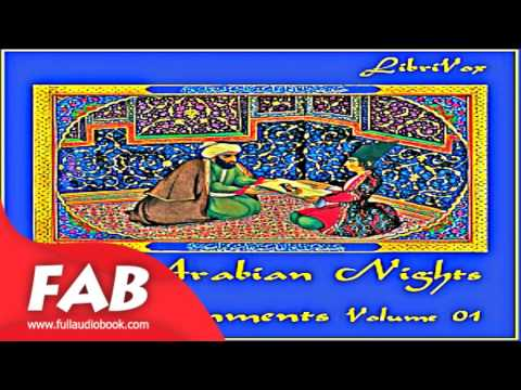 The Arabian Nights Entertainments, Volume 01 Full Audiobook by Myths, Legends