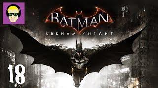 Batman Arkham Knight - 18 CAPTURAMOS O VAGALUME E O DUAS CARAS (Gameplay PT-BR )