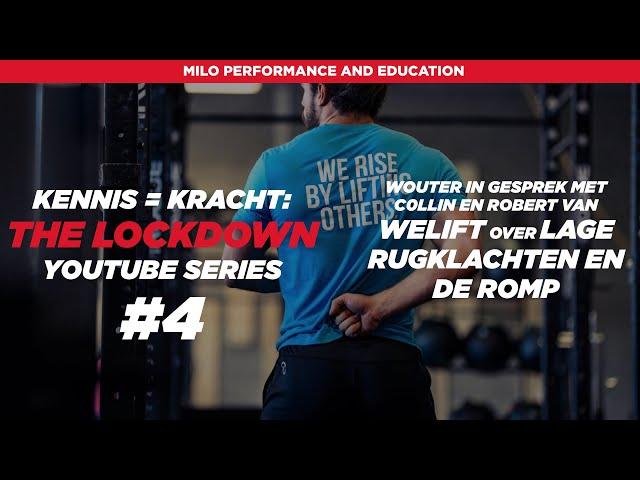 Kennis = Kracht: The Lockdown #4 Collin/Robert (WELIFT) het trainen van de romp en lage rugklachten.
