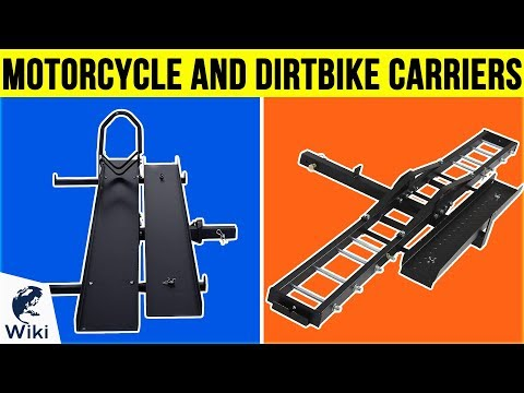 8 Best Motorcycle and Dirtbike Carriers 2019