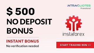 Forex Bonus | $500 No Deposit Bonus -  InstaForex 2018