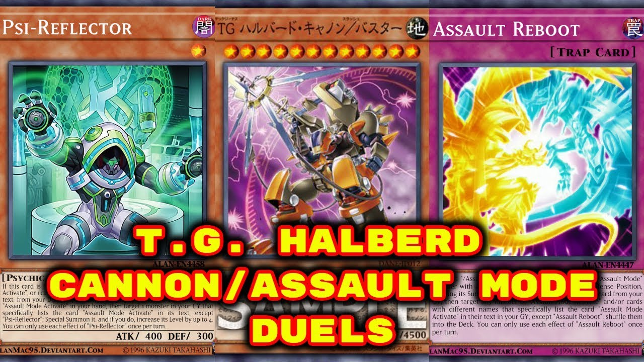 Yugioh - Assault Mode Duels (Feat  T G  Halberd Cannon/Assault Mode)