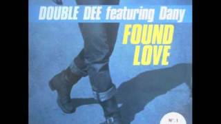 (dance 90s) Double Dee - Found love