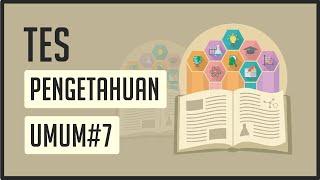 Tes Pengetahuan Umum #7 ! Uji Wawasan Umum
