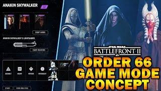 ORDER 66 GAME MODE CONCEPT! Star Wars Battlefront 2