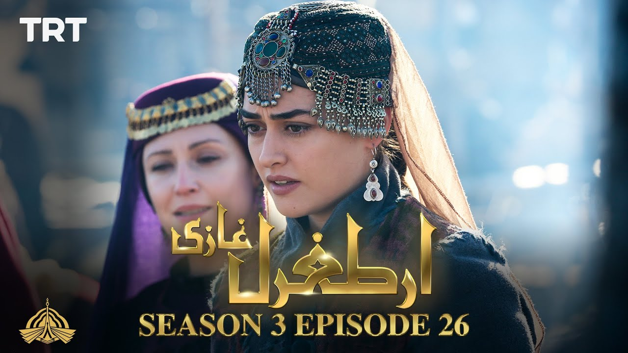 Download Ertugrul Ghazi Urdu | Episode 26 | Season 3