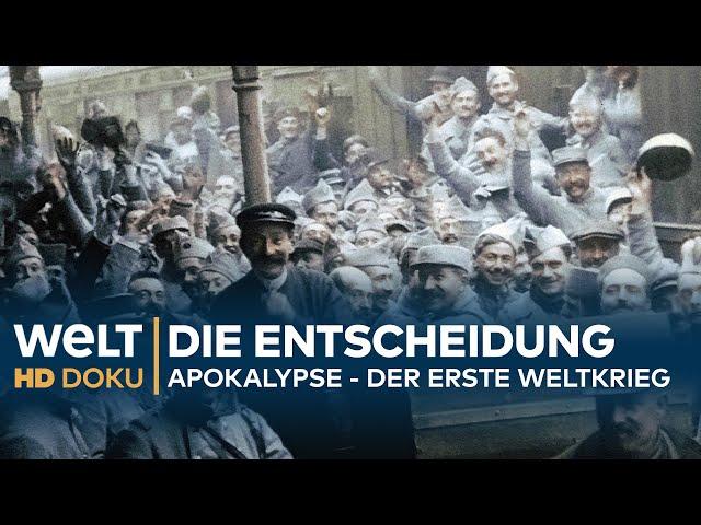 Apokalypse - DER ERSTE WELTKRIEG (5): Die Entscheidung  | HD Doku