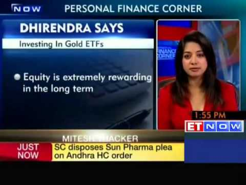Investing in gold ETFs: Dhirendra Kumar's View