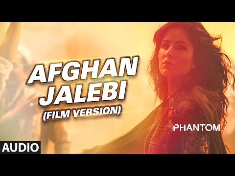Afghan Jalebi (Film Version) Full AUDIO Song | Phantom | Saif Ali Khan, Katrina Kaif | T-Series