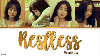 MELODYDAY(멜로디데이) - Restless(잠은 안 오고) [HAN|ROM|ENG COLOR CODED LYRICS]